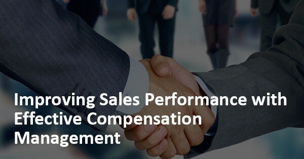 Managing Business Driven Sales Performance