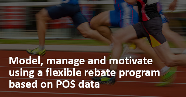 Channel Rebates - Increase program agility for greater success