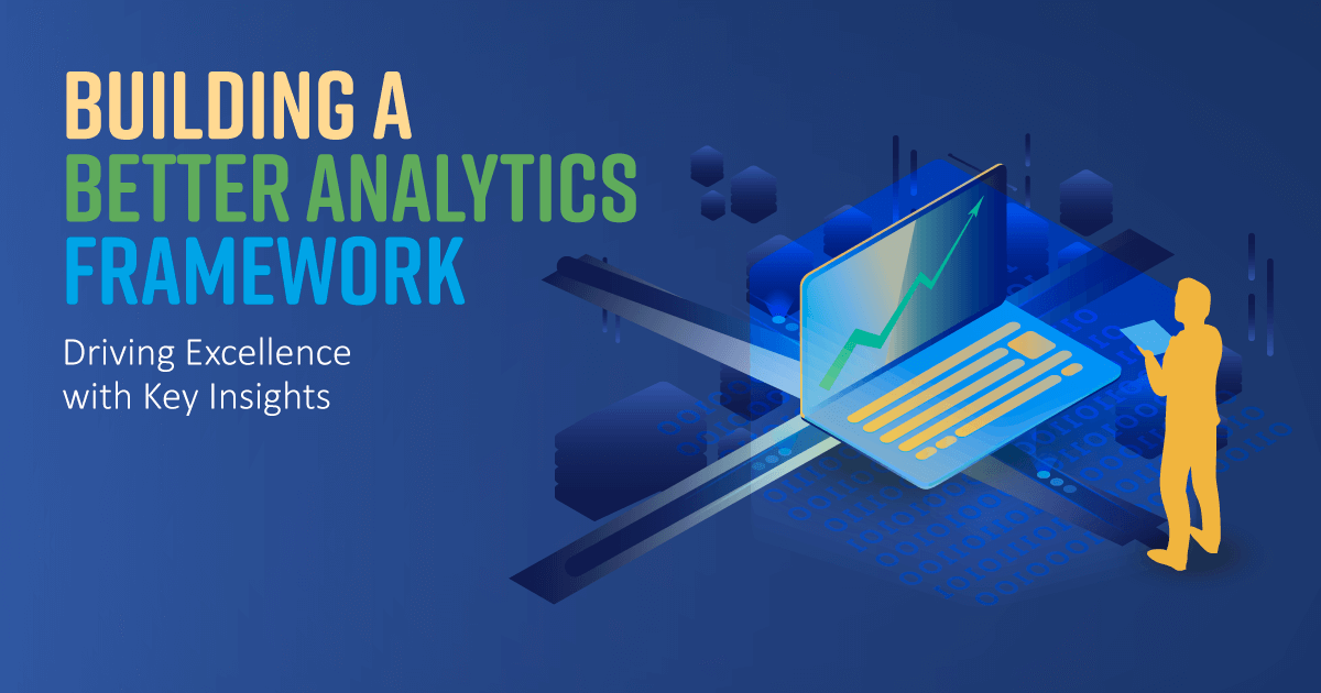 Building a better analytics framework featured image