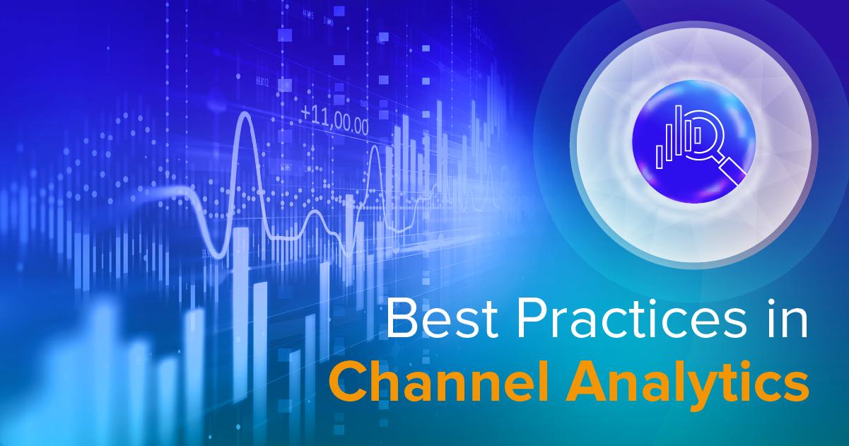Channel Analytics Best Practices