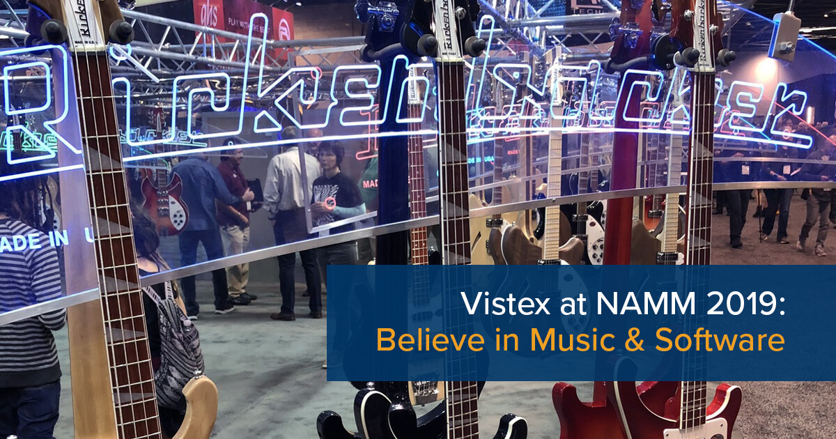 Vistex at NAMM 2019: Believe in Music & Software