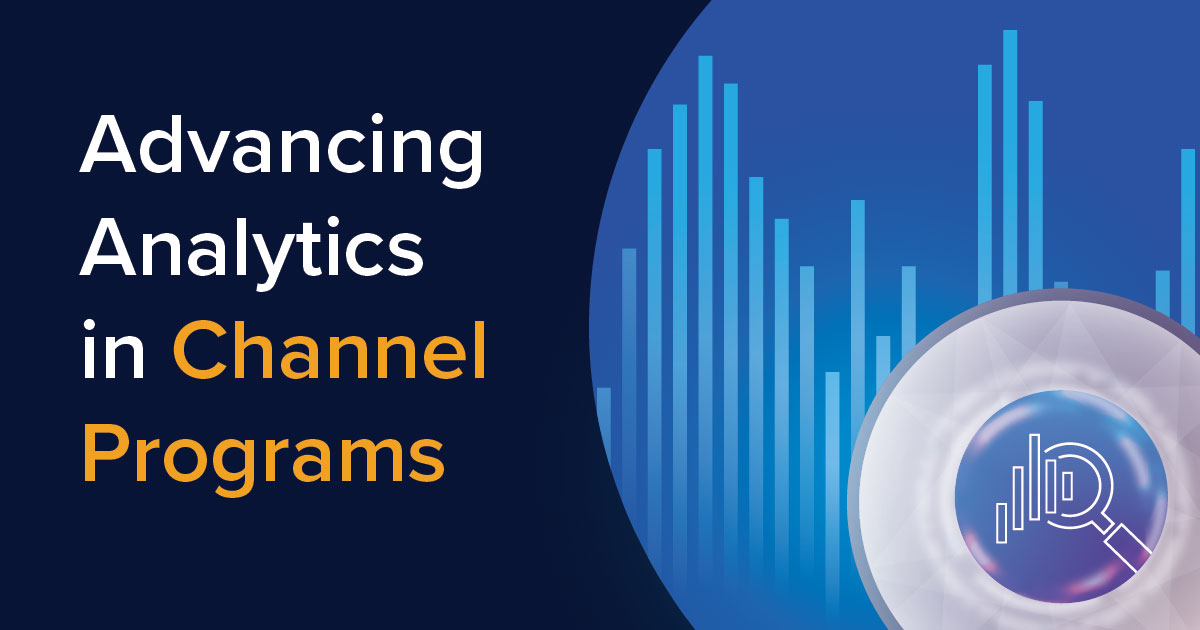 Advancing Analytics in Channel Programs
