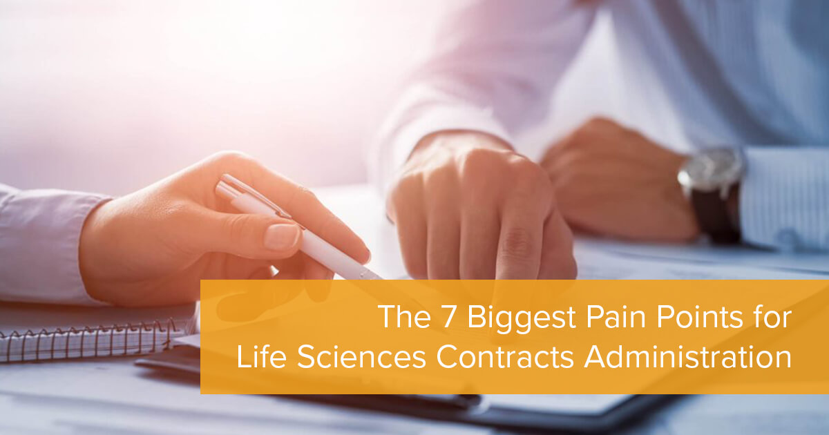 The 7 Biggest Pain Points for Life Sciences Contracts Administration
